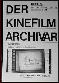 Der Kinefilm Archivar